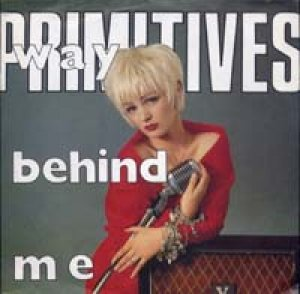 プリミティヴズ:THE PRIMITIVES / WAY BEHIND ME 【7inch】 ドイツ盤 RCA
