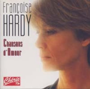 FRANCOISE HARDY / CHANSONS D'AMOUR 【CD】 新品 FRANCE盤 FLARENASCH