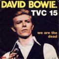DAVID BOWIE / TVC 15 【7inch】 FRANCE RCA