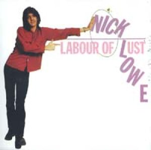 画像1: NICK LOWE/LABOUR OF LUST 【CD】 UK DEMON