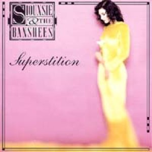 スージー&ザ・バンシーズ:SIOUXSIE & THE BANSHEES/SUPERSTITION 【CD】