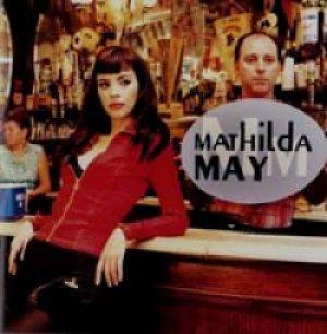 マチルダ・メイ:MATHILDA MAY/マチルダ・メイ 【CD】 日本盤 EPIC