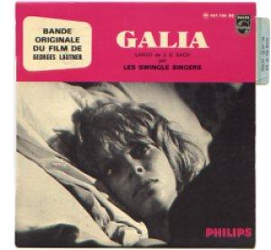 O.S.T. / 恋するガリア:GALIA 【7inch】 EP FRANCE盤 ORG. ミシェル・マーニュ