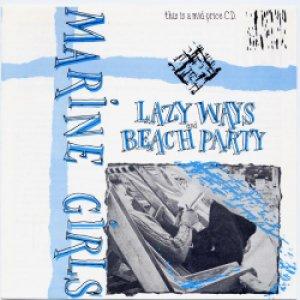 画像1: MARINE GIRLS/LAZY WAYS ・ BEACH PARTY 【CD】
