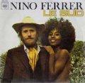 NINO FERRER / LE SUD 【7inch】 FRANCE ORG.