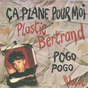 画像1: プラスチック・ベルトラン:PLASTIC BERTRAND/CA PLANE POUR MOI - POGO POGO 【7inch】 FRANCE VOGUE ORG.