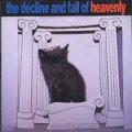 ヘヴンリー:HEAVENLY / THE DECLINE AND FALL OF HEAVENLY 【CD】 日本盤