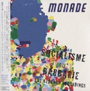画像1: モナード:MONADE  /  ソーシャリズム・オン・バーバリー:SOCIALISME OU BARBARIE 【CD】 新品 日本盤 限定紙ジャケ仕様