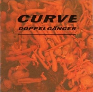 CURVE / DOPPELGANGER 【CD】 US ANXIOUS