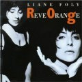 LIANE FOLY / REVE ORANGE 【CD】 FRANCE VIRGIN 新品