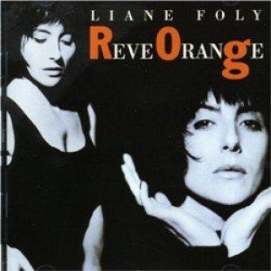 リアーヌ・フォリー:LIANE FOLY / REVE ORANGE 【CD】新品 フランス盤 VIRGIN