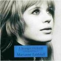 MARIANNE FAITHFULL / A STARANGER ON EARTH - AN INTRODUCTION TO MARIANNE FAITHFULL 【CD】 EU DECCA