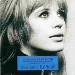 マリアンヌ・フェイスフル:MARIANNE FAITHFULL / A STARANGER ON EARTH - AN INTRODUCTION TO MARIANNE FAITHFULL 【CD】 EU盤 DECCA