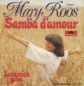 MARY ROOS / SAMBA D'AMOUR 【7inch】 ドイツ盤 POLYDOR ORG.