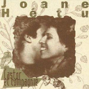 ジョアンヌ・エテュ:JOANE HETU / CASTOR ET COMPAGNIE  【CD】 CANADA盤 Ambiances Magnetiques