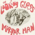 THE LOOKING GLASS / MIRROR MAN 【12inch】 UK盤  REISSUE
