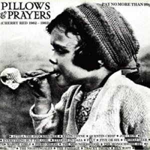 ピローズ&プレイヤーズ:V.A. / PILLOWS & PRAYERS CHERRY RED 1982-1983 【LP】 UK CHERRY RED オリジナル盤