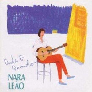 画像1: ナラ・レオン:NARA LEAO / いつか、どこかで:ONDE E QUANDO 【CD】 日本盤 廃盤