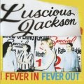 LUSCIOUS JACKSON / FEVER IN FEVER OUT 【CD】 US GRAND ROYAL
