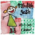 TALULAH GOSH / WAS IT JUST A DREAM? 【2LP】 新品 UK盤