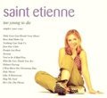 SAINT ETIENNE / TOO YOUNG TO DIE  SINGLES 1990-1995 【CD】 UK盤 HEAVENLY ORG.