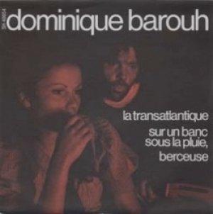 ドミニク・バルー:DOMINIQUE BAROUH / LA TRANSATLANTIQUE 【7inch】 FRANCE盤 SARAVAH