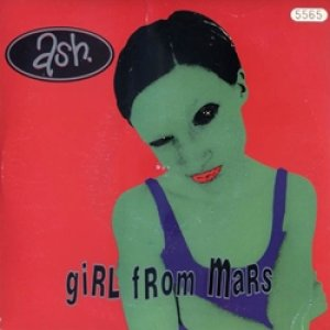 ASH / GIRL FROM MARS 【7inch】 UK ORG. LIMITED NUMBERED.