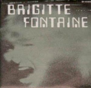 BRIGITTE FONTAINE / BRIGITTE + MOI AUSSI 【7inch】 SARAVAH ORG