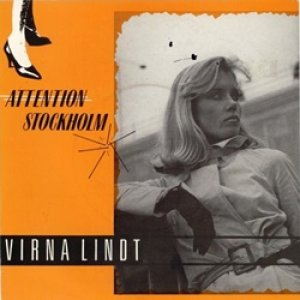ヴァーナ・リンド:VIRNA LINDT / ATTENTION STOCKHOLM 【7inch】 UK ORG. The Compact Organization