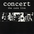 THE CURE / CONCERT THE CURE LIVE  【LP】 UK FICTION ORG.