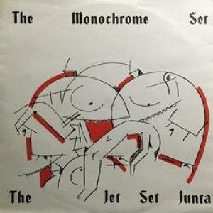 ザ・モノクローム・セット:THE MONOCHROME SET / THE JET SET JUNTA 【7inch】 UK CHERRY RED ORG.