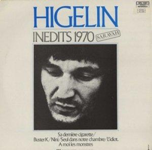 ジャック・イジュラン:JACQUES HIGELIN / INEDITS 1970【LP】 FRANCE盤 SARAVAH ORG.