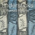 TINDERSTICKS / RENTED ROOMS【7inch】 UK盤 ORG.