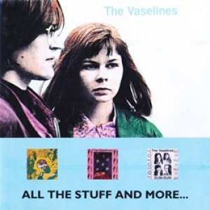 ヴァセリンズ:THE VASELINES / ALL THE STUFF AND MORE 【CD】UK盤