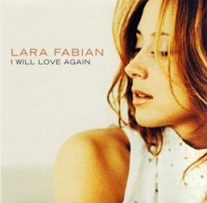 ララ・ファビアン:LARA FABIAN / アイ・ウィル・ラヴ・アゲイン:I WILL LOVE AGAIN 【CD SINGLE】 MAXI 日本盤