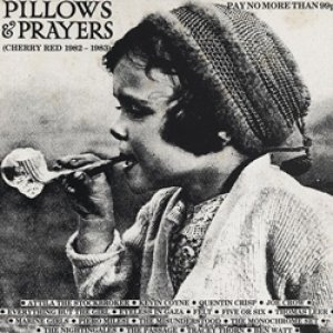 ピローズ&プレイヤーズ:V.A. / PILLOWS & PRAYERS CHERRY RED 1982-1983 【LP】 UK盤 CHERRY RED オリジナル盤