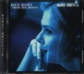 NANCI GRIFFITH / BLUE ROSES FROM THE MOONS 【CD】新品 US盤  ORG.