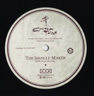 コクトー・ツインズ:COCTEAU TWINS / THE SPANGLE MAKER【12inch】 UK盤 4AD