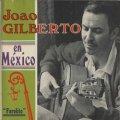 JOAO GILBERTO / JOAO GILBERTO EN MEXICO 【CD】 ブラジル盤 PHILIPS