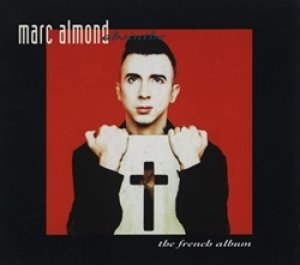 MARC ALMOND / ABSINTHE - THE FRENCH ALBUM 【CD】 UK盤 デジパック仕様