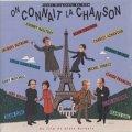 O.S.T. / ON CONNAIT LA CHANSON:恋するシャンソン 【CD】 フランス盤
