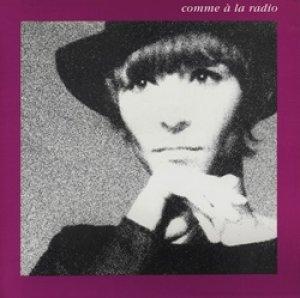 BRIGITTE FONTAINE / COMME A LA RADIO 【LP】 再発盤 SARAVAH フランス盤 ラジオのように