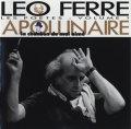 LEO FERRE / APOLLINAIRE -  LA CHANSON DU MAL AIME -  【CD】 フランス盤