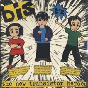 BIS / THE NEW TRANSISTOR HEROES 【LP+7inch】 新品 US盤 ORG. GRAND ROYAL