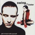 SWING OUT SIST ‎/ GET IN TOUCH WITH YOURSELF 【CD】 US盤