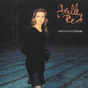 アクセル・レッド:AXELLE RED / SANS PLUS ATTENDRE 【CD】 ヨーロッパ盤