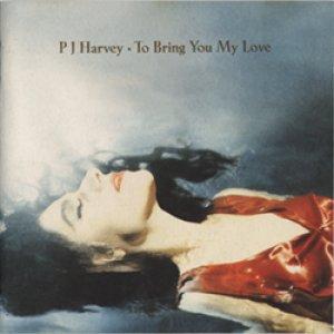 PJハーヴェイ:PJ HARVEY / TO BRING YOU MY LOVE 【CD】 新品 ヨーロッパ盤 ORG. ISLAND