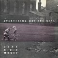 EVERYTHING BUT THE GIRL / LOVE NOT MONEY 【CD】 フランス盤