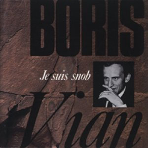 ボリス・ヴィアン:BORIS VIAN/僕はスノッブ:JE SUIS SNOB 【CD】 日本盤 廃盤