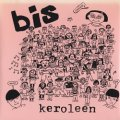 BIS // HEAVENLY / KEROLEEN / TROPHY GIRLFRIEND 【7inch】 US盤 K